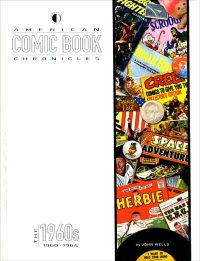 AMERICAN COMIC BOOK CHRONICLES 1960-1964
