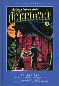 ADVENTURES INTO THE UNKNOWN Volume 1