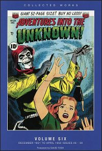 ADVENTURES INTO THE UNKNOWN Volume 6