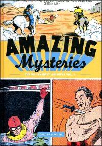 AMAZING MYSTERIES The Bill Everett Archives Volume 1