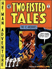 EC ARCHIVES Two-Fisted Tales Volume 1