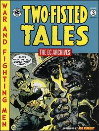 EC ARCHIVES Two-Fisted Tales Volume 3
