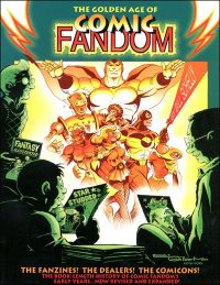 THE GOLDEN AGE OF COMIC FANDOM Signed