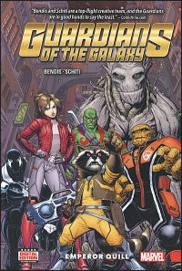 GUARDIANS OF THE GALAXY New Guard Volume 1 Emperor Quill