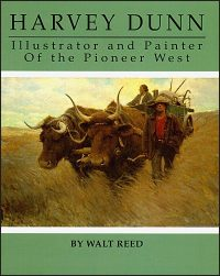 HARVEY DUNN Illustrator and Painter of the Pioneer West