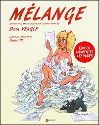 MELANGE By Dean Yeagle