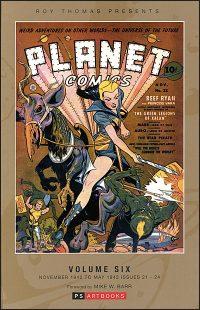 PLANET COMICS Volume 6 Hardcover