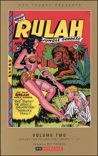 ROY THOMAS PRESENTS RULAH JUNGLE GODDESS Volume 2