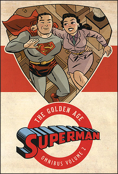 GOLDEN AGE OF SUPERMAN OMNIBUS Volume 2