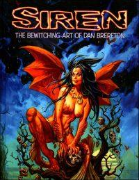 SIREN The Bewitching Art of Dan Brereton With Original Drawing