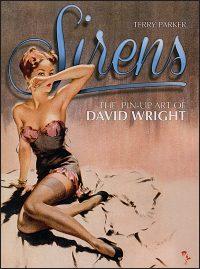 SIRENS The Pin-Up Art Of David Wright