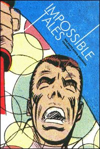 STEVE DITKO ARCHIVES Volume 4 Impossible Tales