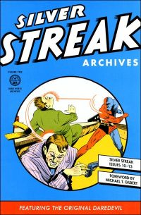 SILVER STREAK ARCHIVES Volume 2 Hurt