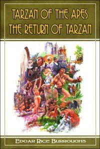 TARZAN OF THE APES / THE RETURN OF TARZAN