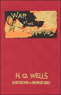 WAR OF THE WORLDS Illustrations by Warwick Goble