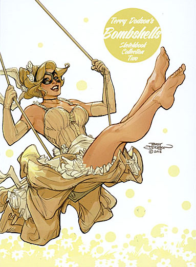 BOMBSHELLS TWO A Terry Dodson Sketchbook Signed