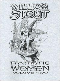 WILLIAM STOUT FANTASTIC WOMEN #2 Signed