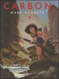 MARK SCHULTZ CARBON Volume 2