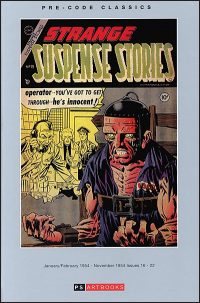 PRE-CODE CLASSICS: STRANGE SUSPENSE STORIES Volume 1