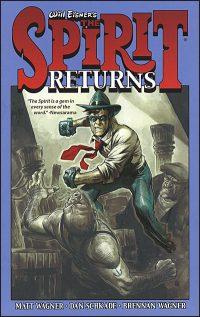 WILL EISNER'S THE SPIRIT RETURNS Volume 1