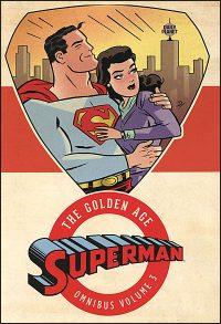 SUPERMAN The Golden Age Omnibus Volume 3