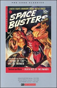 PRE-CODE CLASSICS SPACE BUSTERS/SPACE PATROL