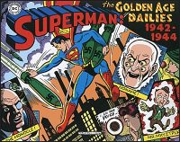 SUPERMAN THE GOLDEN AGE DAILIES 1942-1944