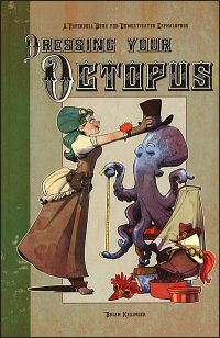 DRESSING YOUR OCTOPUS