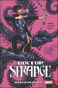 DOCTOR STRANGE Volume 3 Blood in the Aether