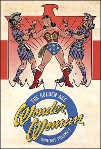 WONDER WOMAN The Golden Age Omnibus Volume 2