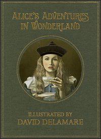 ALICE IN WONDERLAND By David Delamare Deluxe Signed