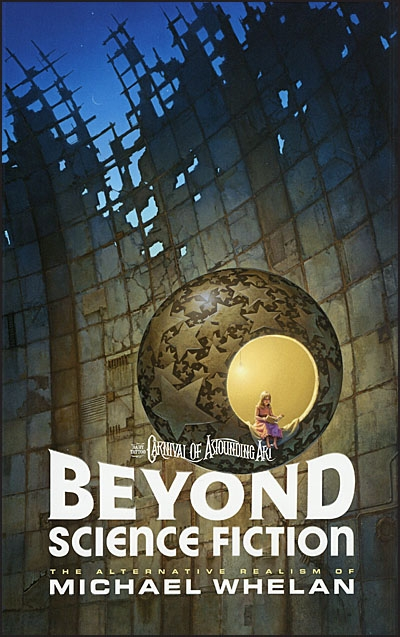 BEYOND SCIENCE FICTION The Alternative Realism of Michael Whelan In A World of Her Own Signed