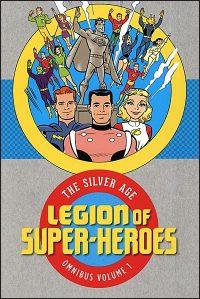 LEGION OF SUPER-HEROES The Silver Age Omnibus Volume 1