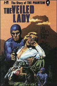 THE STORY OF THE PHANTOM Volume 4 The Veiled Lady