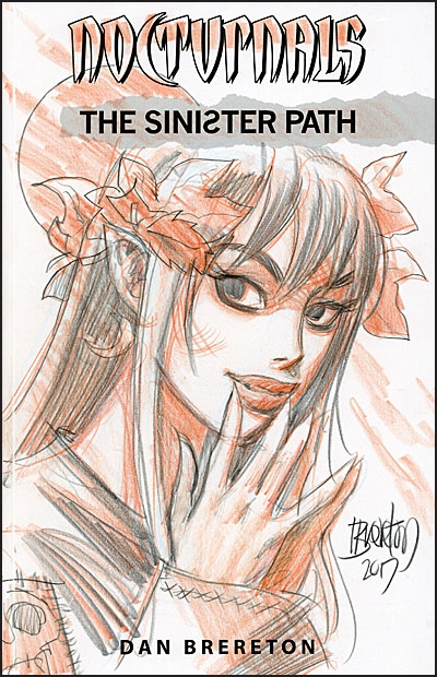 NOCTURNALS THE SINISTER PATH SIGNED W/ DRAWING