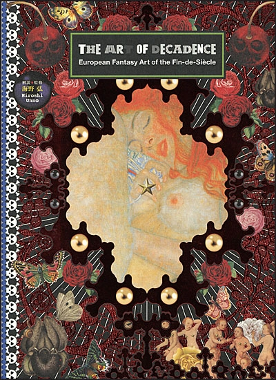 THE ART OF DECADENCE European Fantasy Art of The Fin-De-Siècle