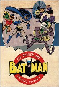 BATMAN The Golden Age Omnibus Volume 4