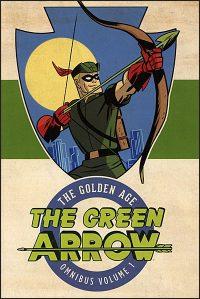 GREEN ARROW The Golden Age Omnibus Volume 1