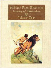 EDGAR RICE BURROUGHS LIBRARY OF ILLUSTRATION Volume 1