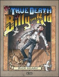 TRUE DEATH OF BILLY THE KID