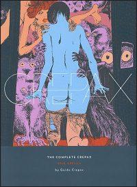 THE COMPLETE CREPAX Volume 3 Evil Spells