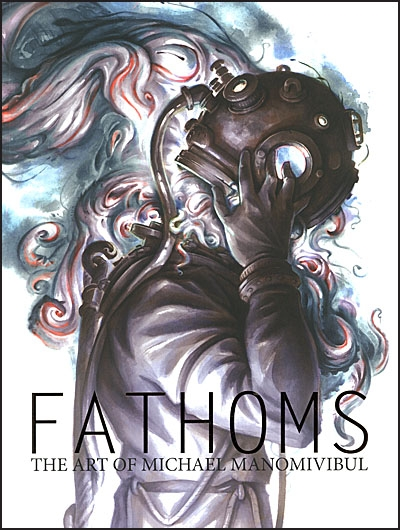 FATHOMS The Art of Michael Manomivibul Signed