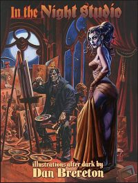 IN THE NIGHT STUDIO Illustrations After Dark By Dan Brereton Signed
