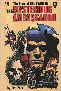 THE STORY OF THE PHANTOM Volume 6 The Mysterious Ambassador