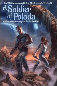 A SOLDIER OF POLODA  Further Adventures Beyond the Farthest Star Hardcover
