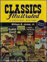 CLASSICS ILLUSTRATED A Cultural History Second Edition