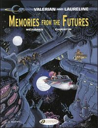 VALERIAN AND LAURELINE Memories from the Futures