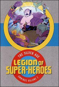 LEGION OF SUPER-HEROES The Silver Age Omnibus Volume 2
