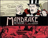MANDRAKE THE MAGICIAN THE FRED FREDERICKS SUNDAYS Volume 1