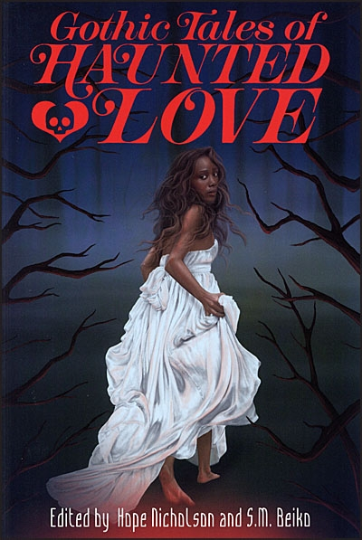 GOTHIC TALES OF HAUNTED LOVE Signed